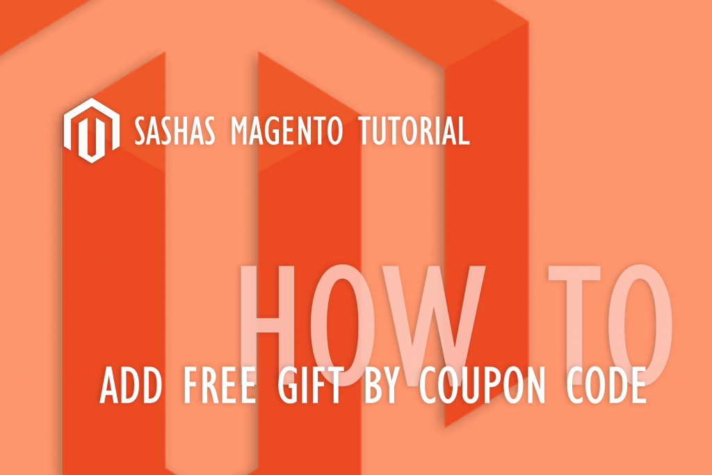 Magento Free Gift by Coupon Code